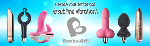 Toute la marque Rocks-Off, suprême vibration !